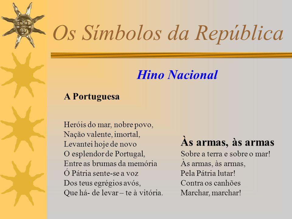 Os Símbolos da República Alunos do 8º A Trabalho Realizado Por: