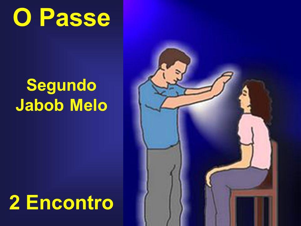 O Passe Segundo Jabob Melo 2 Encontro