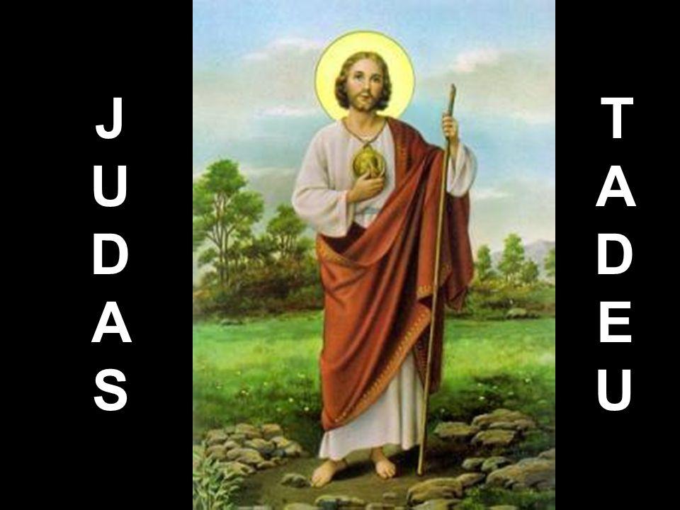 JUDASJUDAS TADEUTADEU