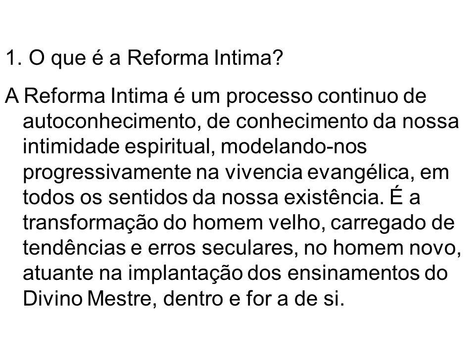 1.O que é a Reforma Intima.