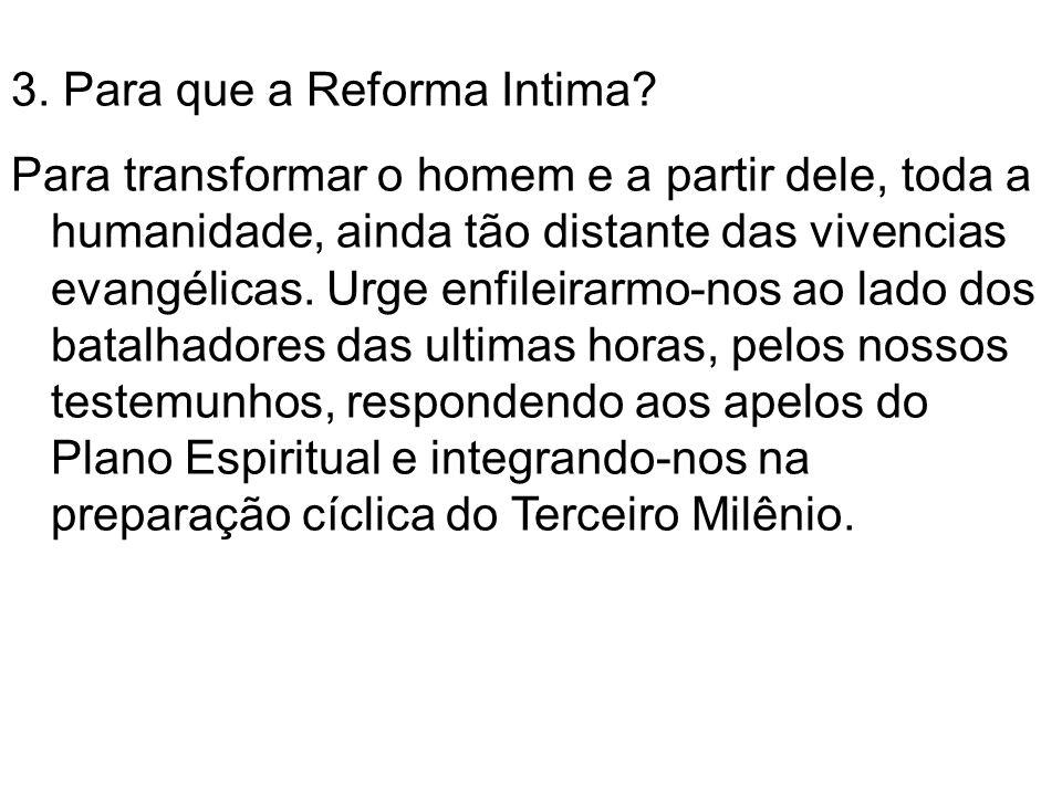 3.Para que a Reforma Intima.