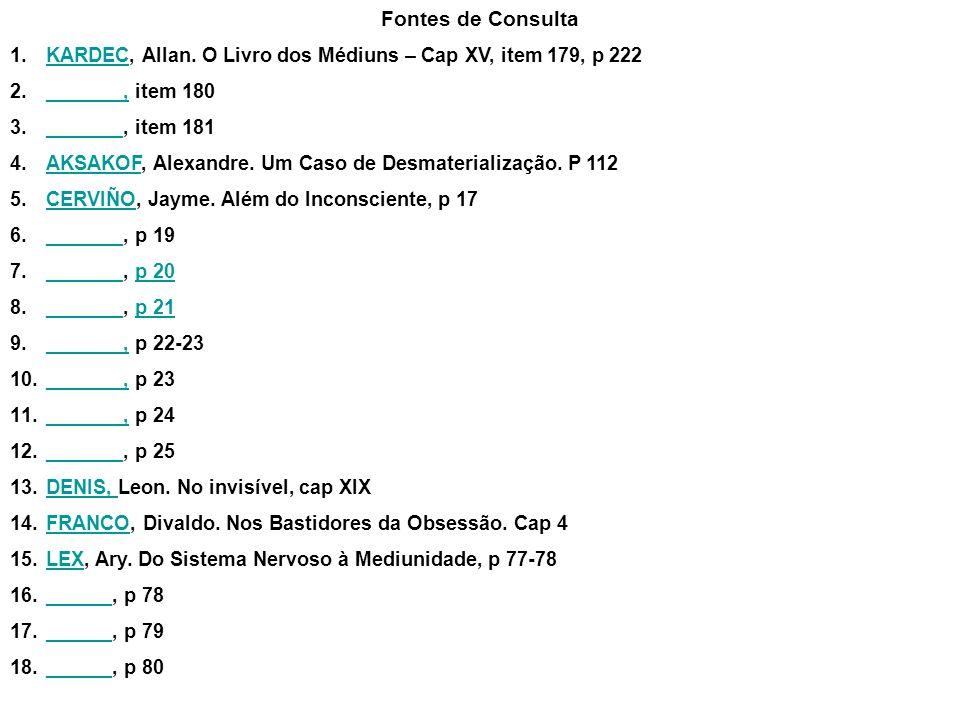 Fontes de Consulta 1.KARDEC, Allan.