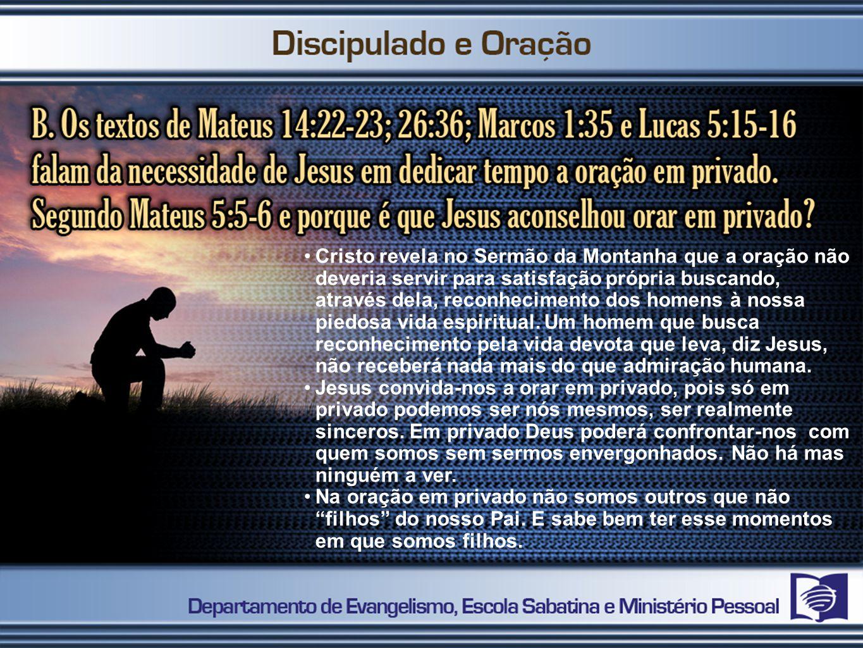 2º PASSO Perceber que a oração é comunicação com Deus, pura e simples.