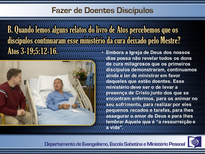 Embora a Igreja de Deus dos nossos dias possa não revelar todos os dons de cura milagrosos que os primeiros discípulos demonstraram, continuamos ainda