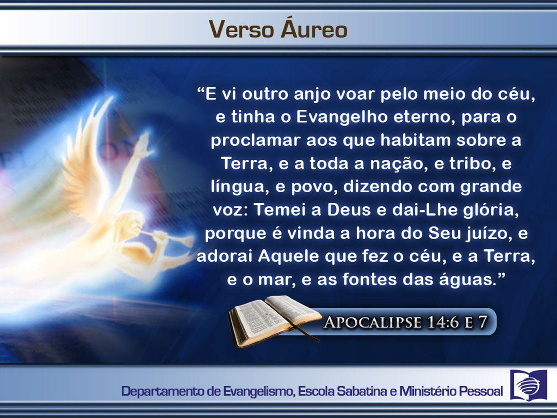 Aprender a analisar o significado das mensagens dos três anjos.