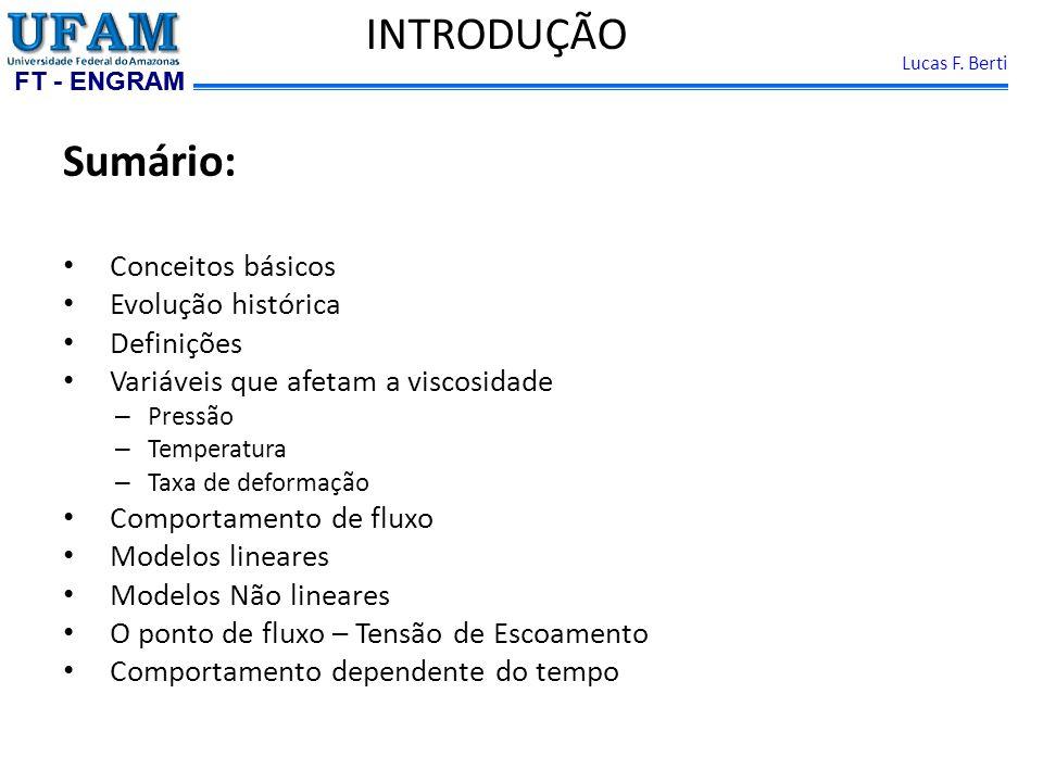 FT - ENGRAM Lucas F.Berti CONCEITOSREOLOGIA CIÊNCIA DO FLUXO.