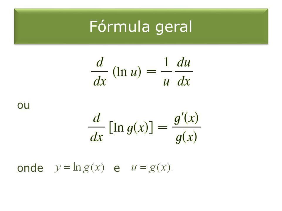Fórmula geral ou onde e