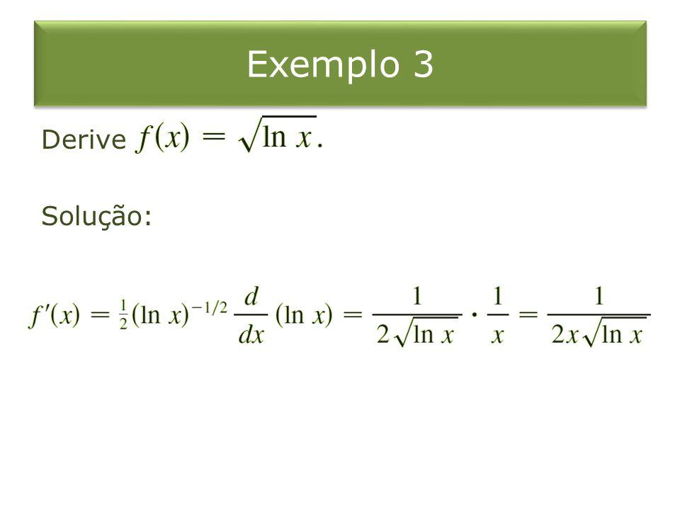 Exemplo 3 Derive Solução: