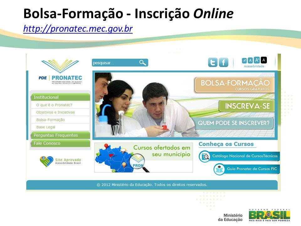 Bolsa-Formação - Inscrição Online http://pronatec.mec.gov.br http://pronatec.mec.gov.br 14