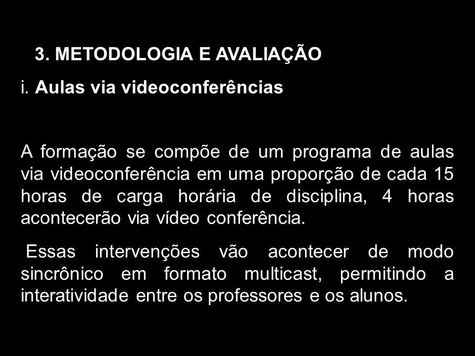 3. METODOLOGIA E AVALIAÇÃO i.