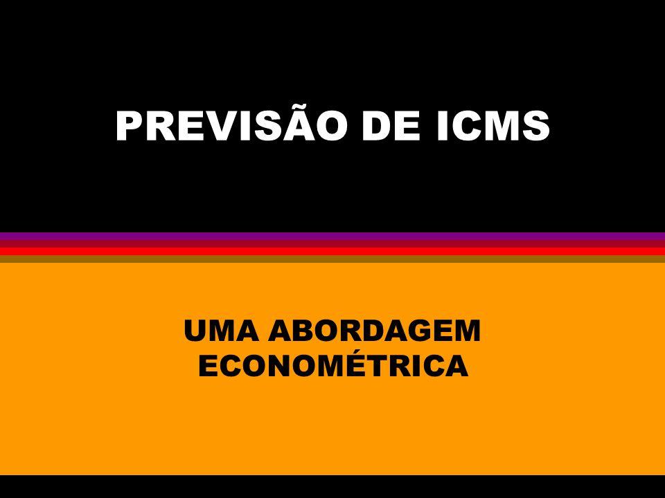 PREVISÃO DE ICMS UMA ABORDAGEM ECONOMÉTRICA