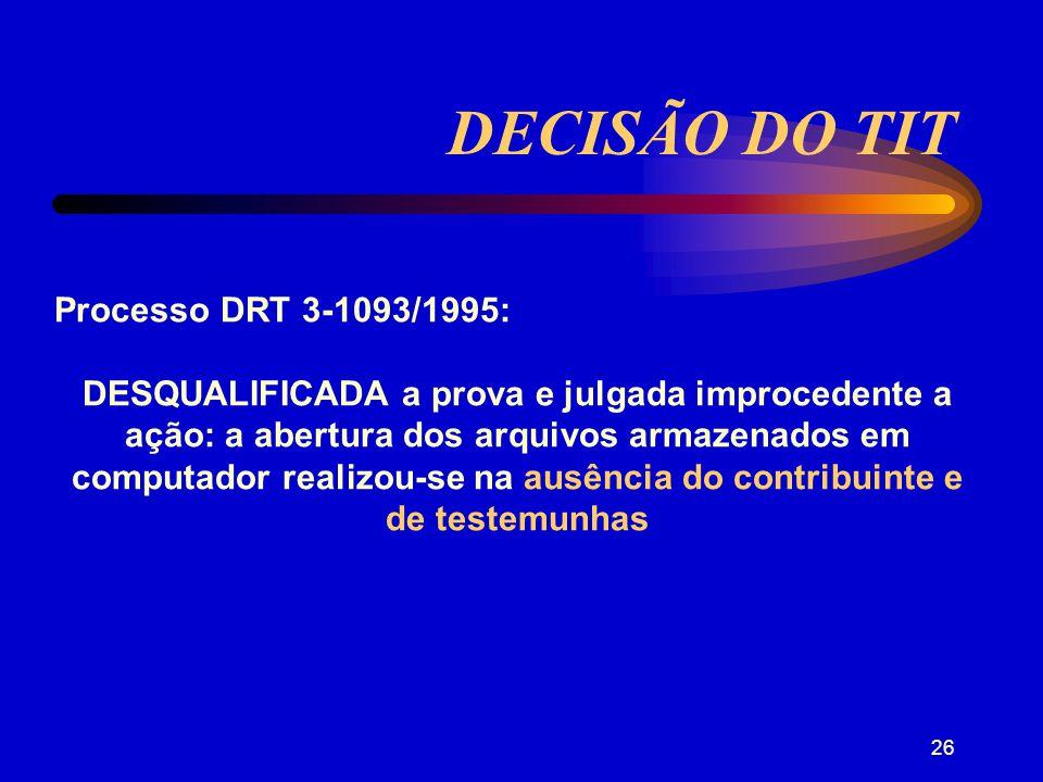 25 MEIOS DE OBTENÇÃO PROVAS CF/ Artigo 5º, LVI: São inadmissíveis, no processo, as provas obtidas por meios ilícitos .