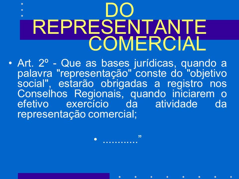 DO REPRESENTANTE COMERCIAL Art.