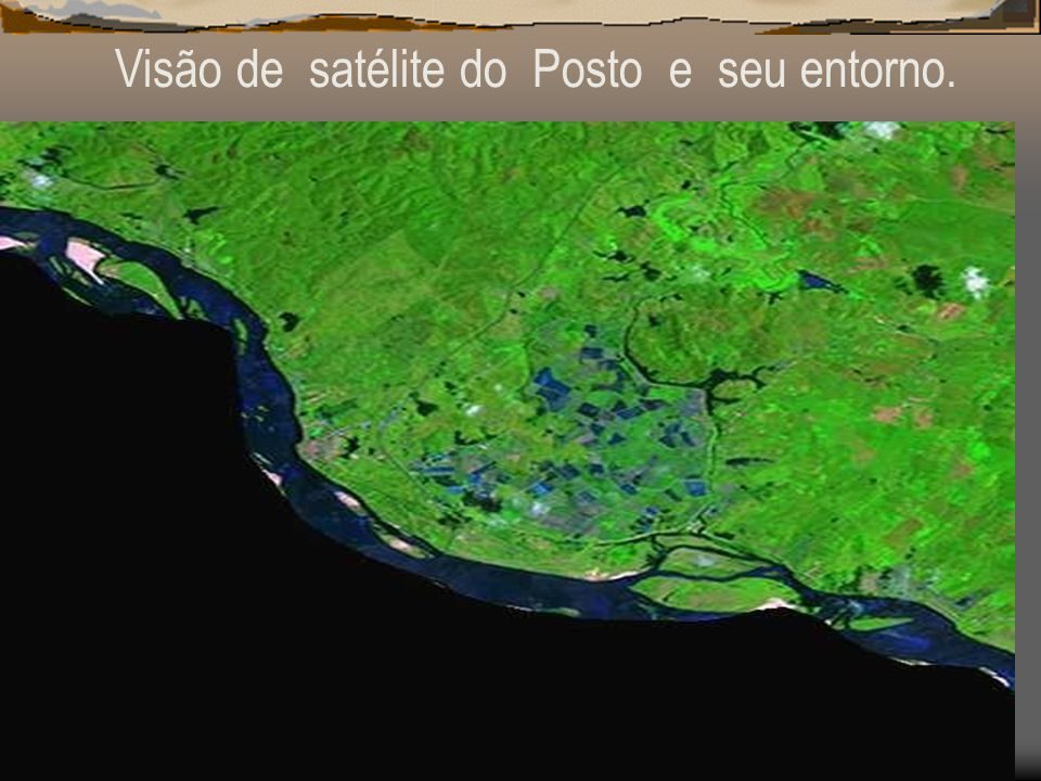 Visão de satélite do Posto e seu entorno.