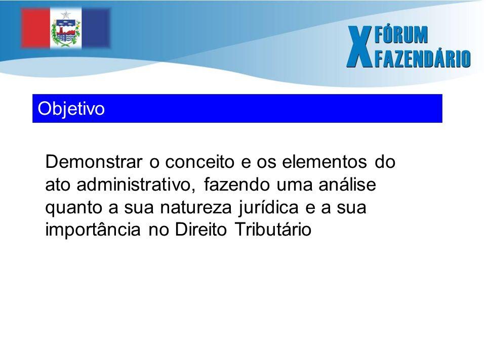 Natureza Jurídica do Ato Administrativo Os atos jurídicos são o gênero do qual os atos administrativos são a espécies, o que denota que em ambos são idênticos os elementos estruturais 1 CARVALHO FILHO, José dos Santos.