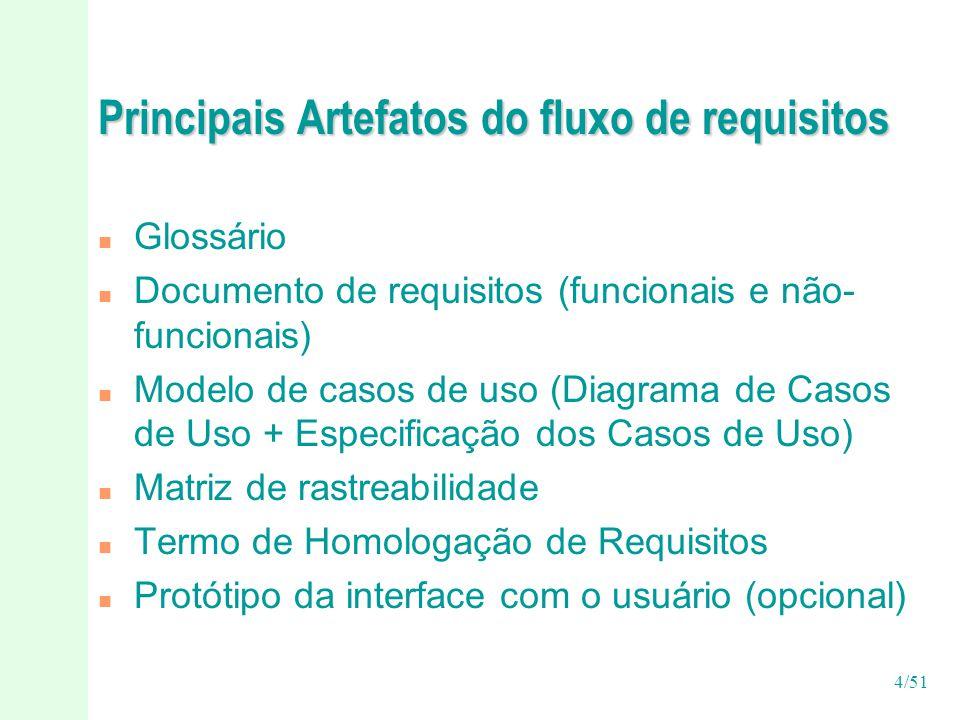 15/51 Requisitos não funcionais x casos de uso n Associados a um caso de uso específico n Associados a todo o sistema n Para serem atendidos podem gerar novos casos de uso