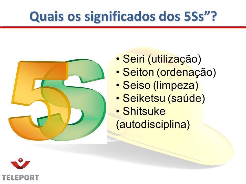 Quais os significados dos 5Ss.