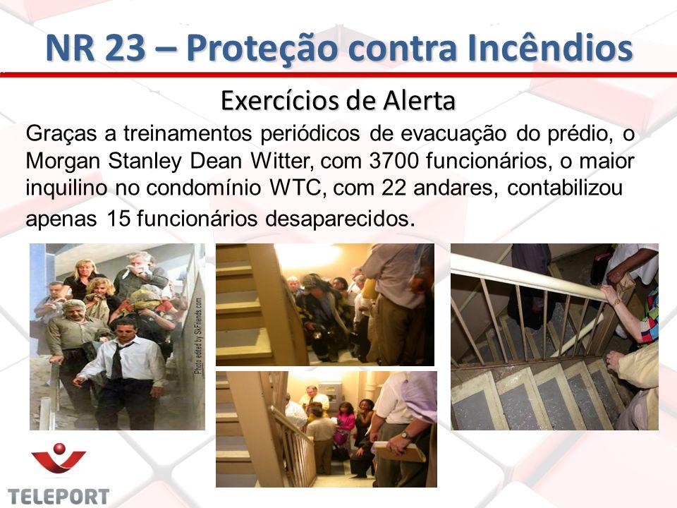 Exercícios de Alerta Graças a treinamentos periódicos de evacuação do prédio, o Morgan Stanley Dean Witter, com 3700 funcionários, o maior inquilino n