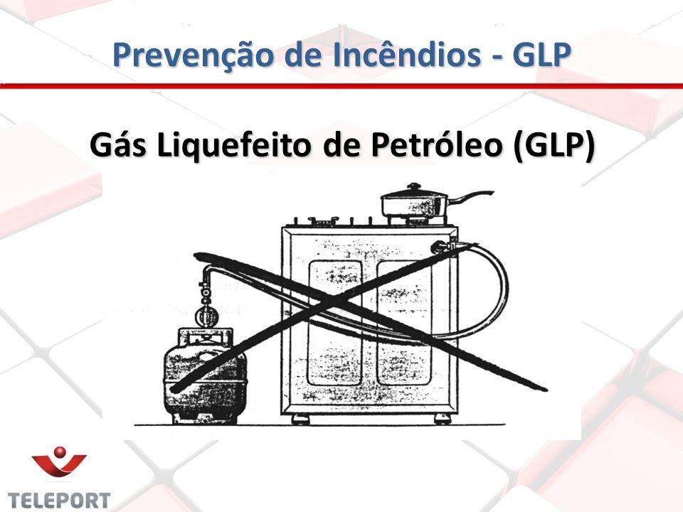 Prevenção de Incêndios - GLP Gás Liquefeito de Petróleo (GLP)