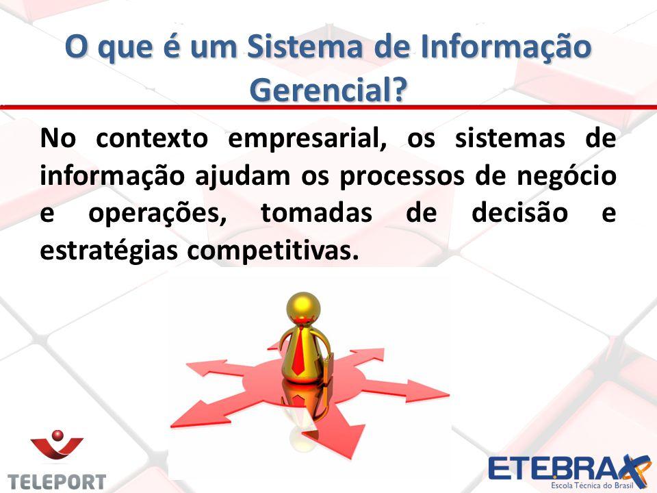 Melhoria na tomada de decisões, por meio do fornecimento de informações mais rápidas e precisas; Estimulo de maior interação entre tomadores de decisão; Fornecimento de melhores projeções dos efeitos das decisões;
