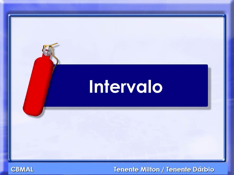 CBMAL Tenente Milton / Tenente Dárbio Intervalo