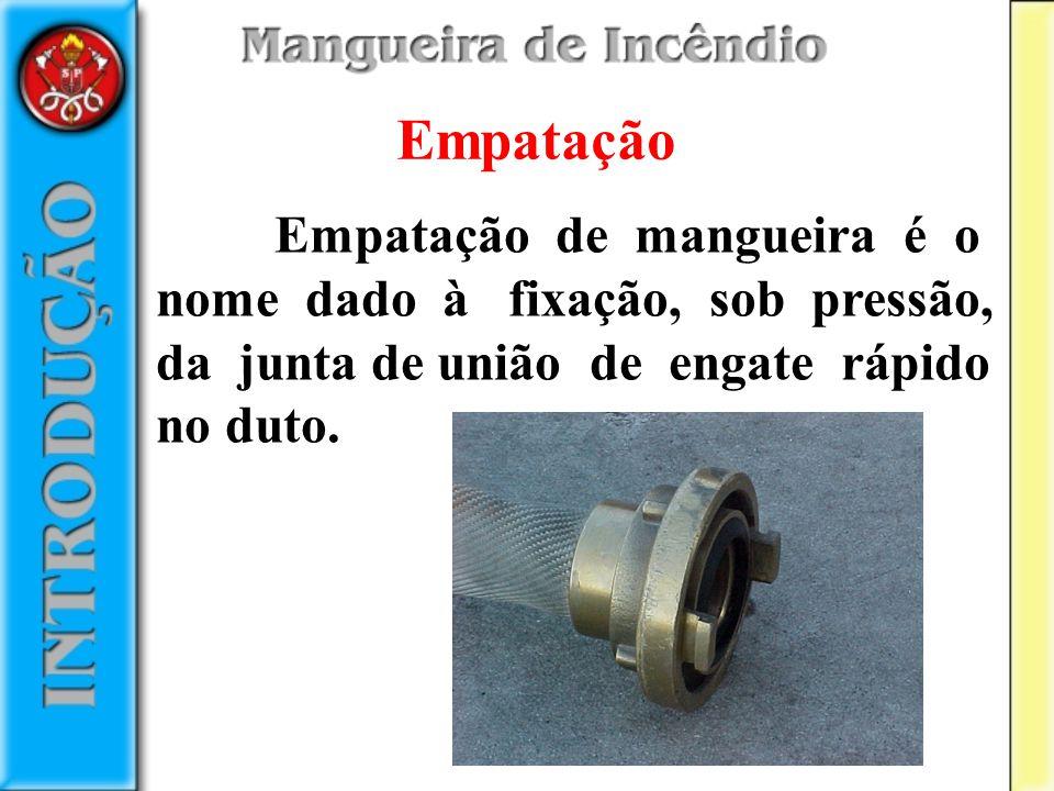 Empatação de mangueira é o nome dado à fixação, sob pressão, da junta de união de engate rápido no duto. Empatação