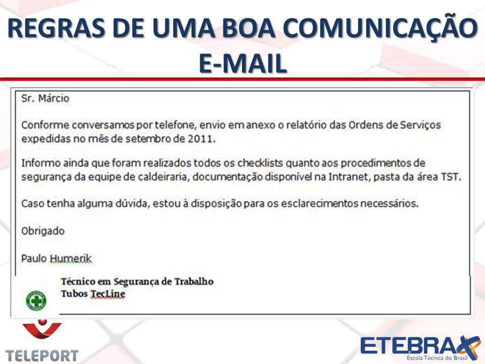 REGRAS DE UMA BOA COMUNICAÇÃO E-MAIL