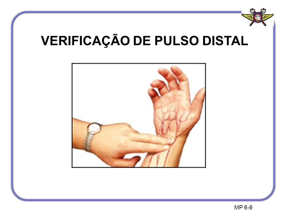 MP 6-9 VERIFICAÇÃO DE PULSO DISTAL