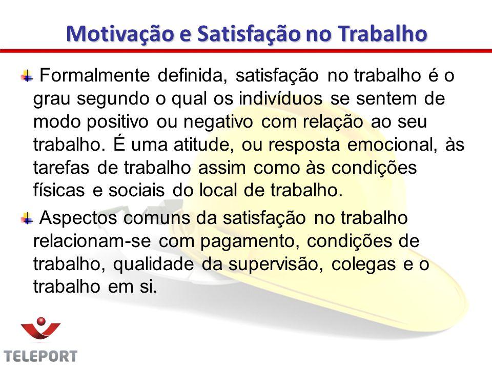 Formalmente definida, satisfação no trabalho é o grau segundo o qual os indivíduos se sentem de modo positivo ou negativo com relação ao seu trabalho.