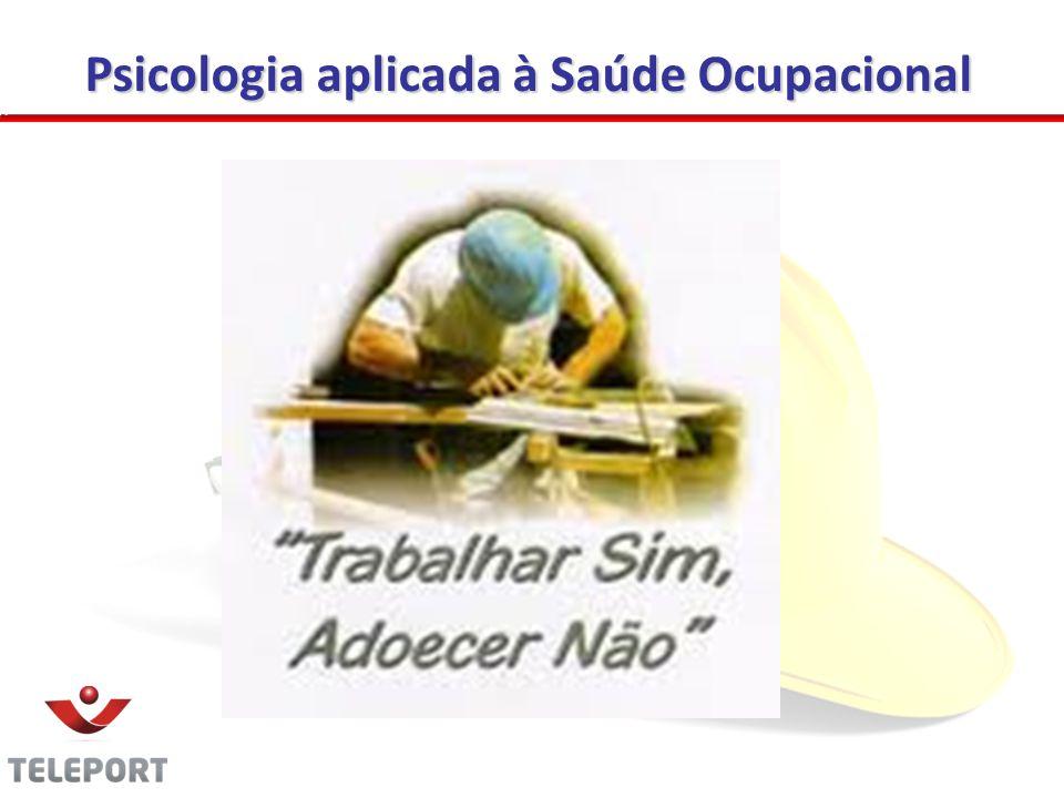 Psicologia aplicada à Saúde Ocupacional 03