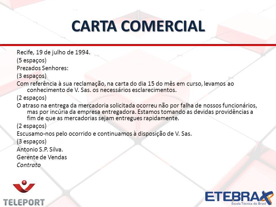 CARTA COMERCIAL Recife, 19 de julho de 1994.