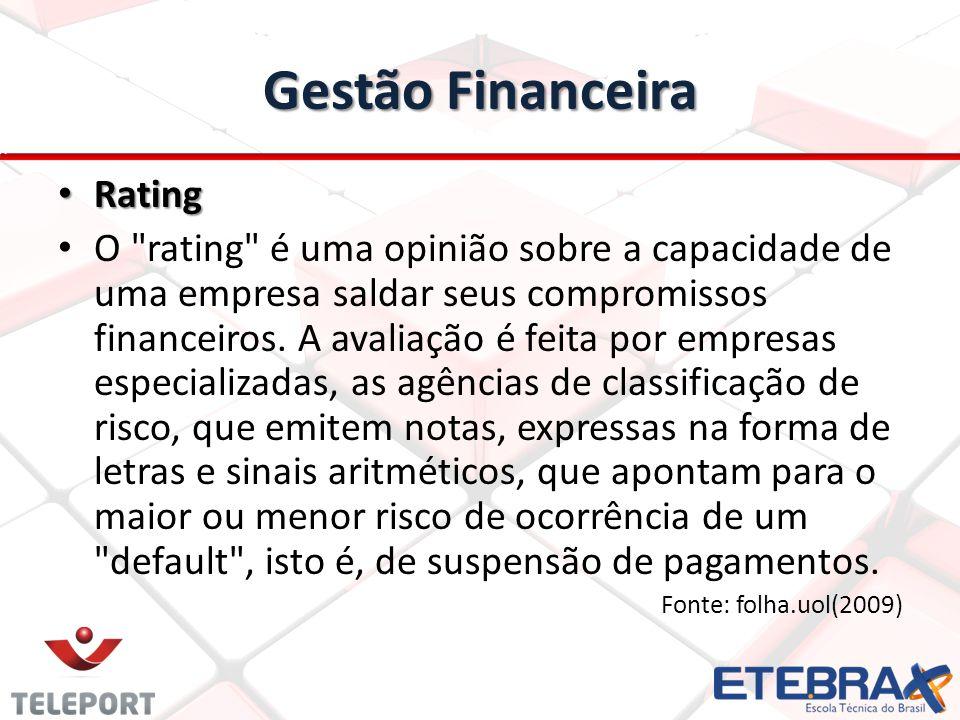 Gestão Financeira Rating Rating O