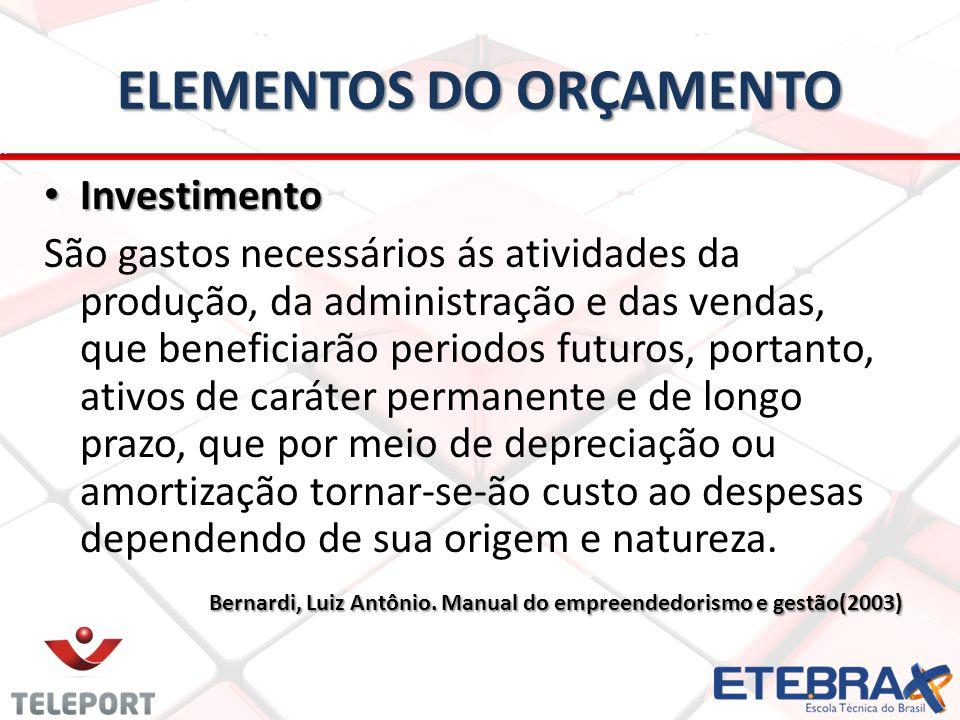 Investimento Investimento São gastos necessários ás atividades da produção, da administração e das vendas, que beneficiarão periodos futuros, portanto