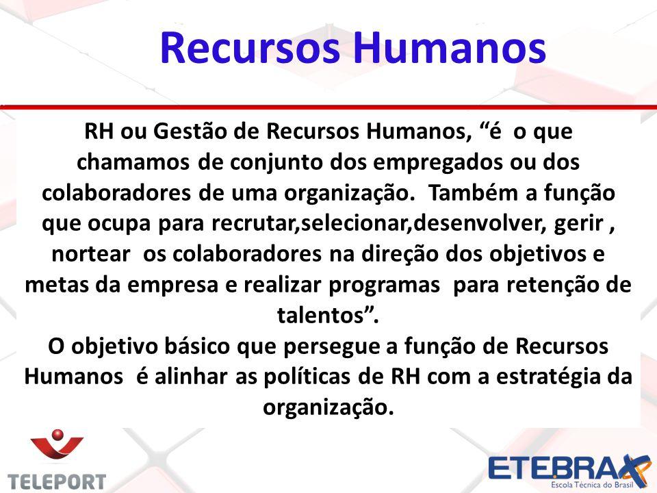 Recursos Humanos RH ou Gestão de Recursos Humanos, é o que chamamos de conjunto dos empregados ou dos colaboradores de uma organização.