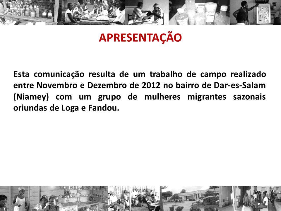 APRESENTAÇÃO Esta comunicação resulta de um trabalho de campo realizado entre Novembro e Dezembro de 2012 no bairro de Dar-es-Salam (Niamey) com um gr