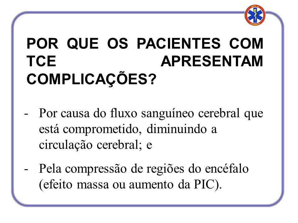 MP 13-6 AVALIAÇÃO DOS SINAIS VITAIS Alterações comuns em TCE: FR – respirações rápidas e superficiais ou dispnéia; podendo evoluir para depressão ou parada respiratória; FC – bradicardia.
