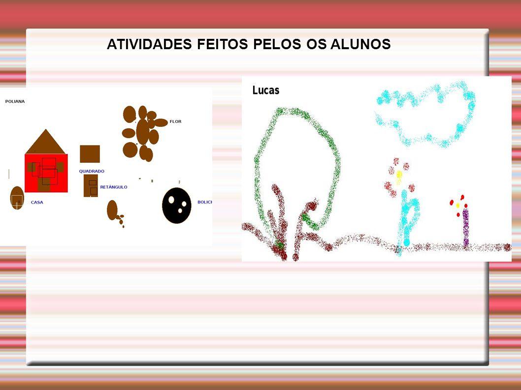 ATIVIDADES FEITOS PELOS OS ALUNOS