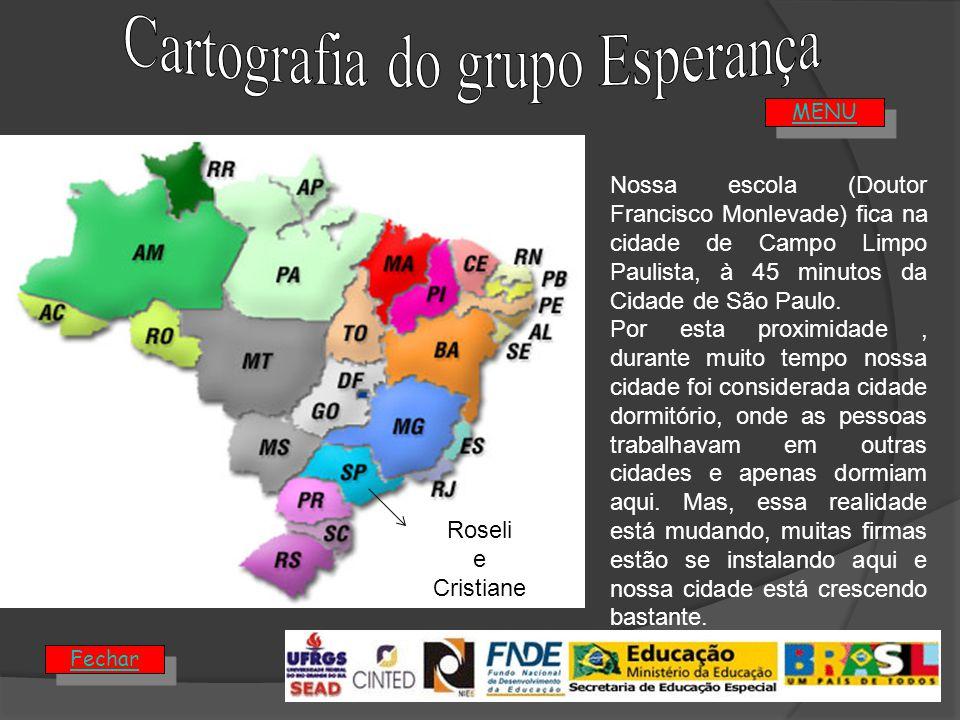 Roseli e Cristiane Nossa escola (Doutor Francisco Monlevade) fica na cidade de Campo Limpo Paulista, à 45 minutos da Cidade de São Paulo.
