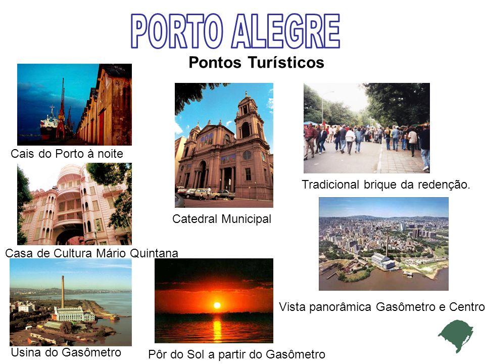 Pontos Turísticos Cais do Porto à noite Casa de Cultura Mário Quintana Catedral Municipal Tradicional brique da redenção.