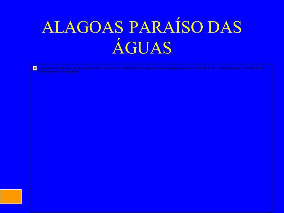 ALAGOAS PARAÍSO DAS ÁGUAS