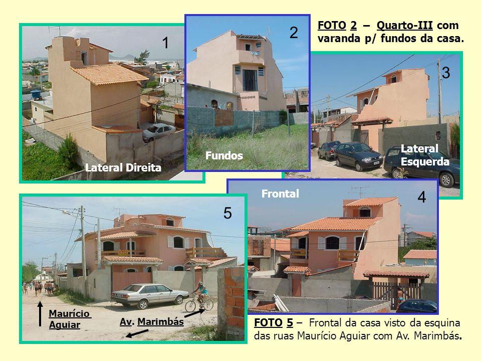 Quartos Fotos da frente da casa com as varandas de frente para o mar, do Quarto-I e a da Sala. Os quartos tem janelas para o mar. Terraço (3ºpiso) e T