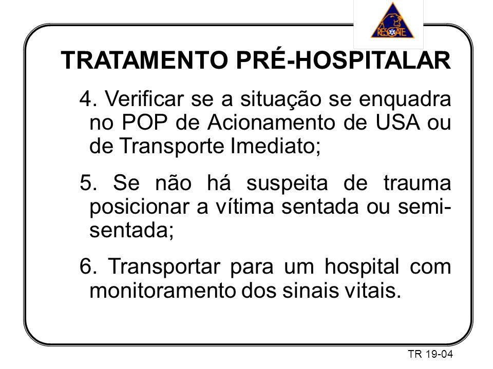 TRATAMENTO PRÉ-HOSPITALAR 4.
