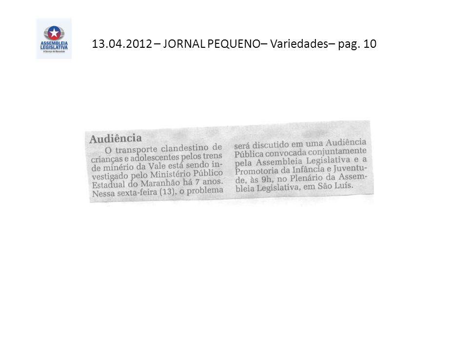 13.04.2012 – JORNAL PEQUENO– Variedades– pag. 10