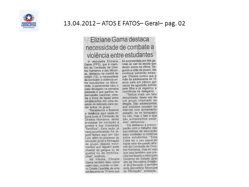 13.04.2012 – ATOS E FATOS– Geral– pag. 02