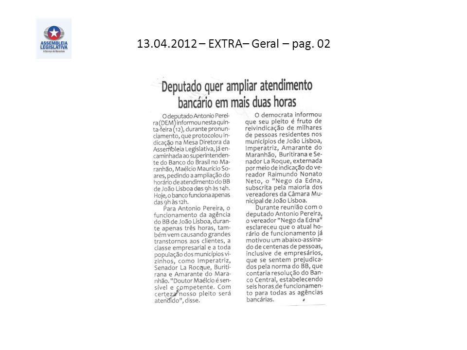 13.04.2012 – EXTRA– Geral – pag. 02