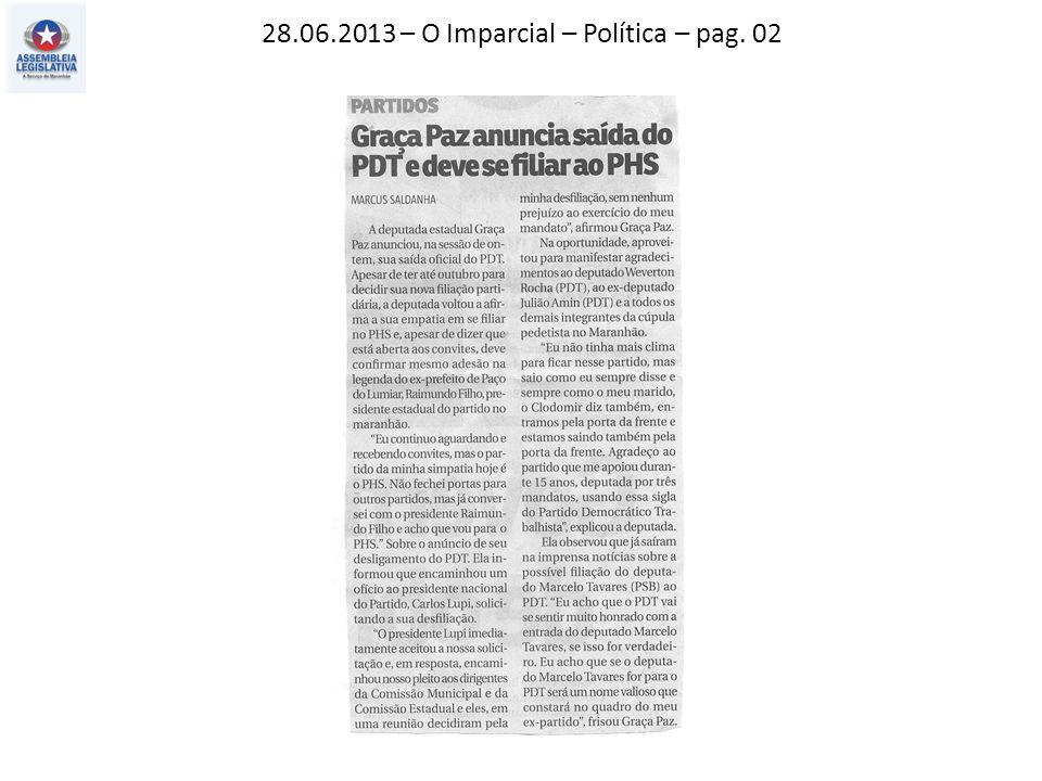 28.06.2013 – O Imparcial – Política – pag. 02