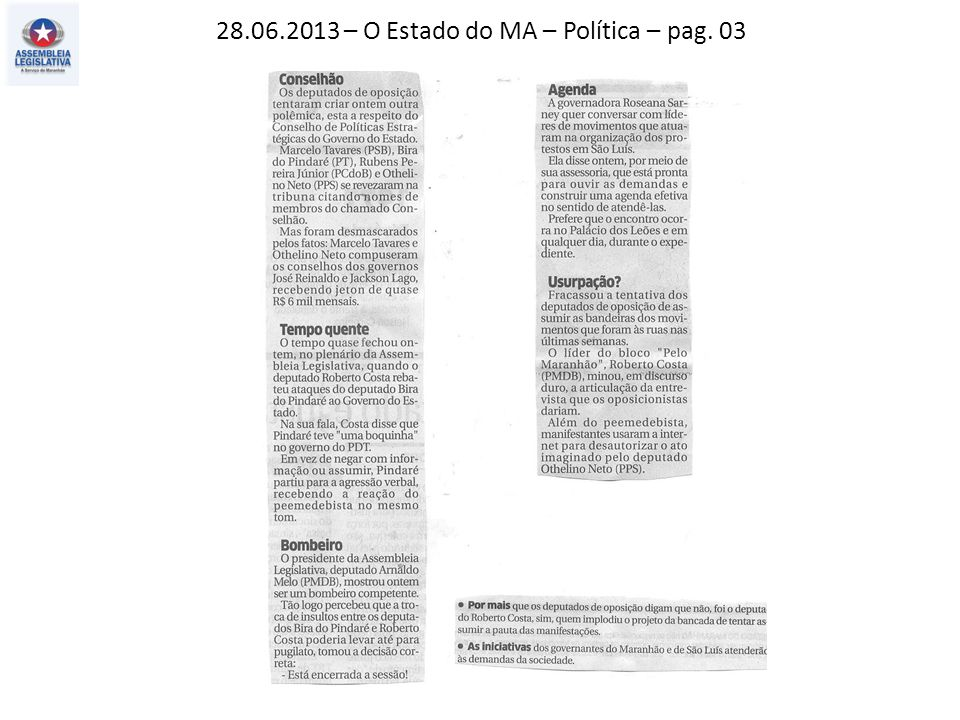 28.06.2013 – O Estado do MA – Política – pag. 03