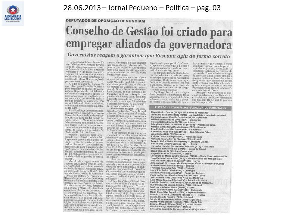 28.06.2013 – Jornal Pequeno – Política – pag. 03