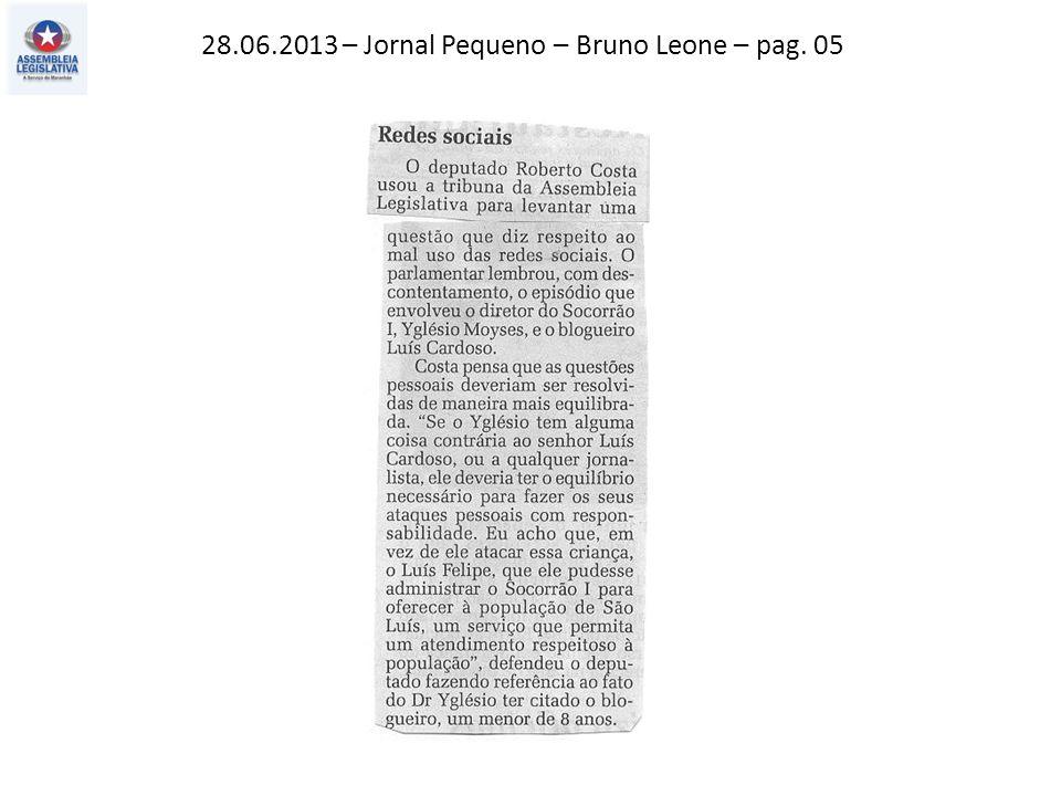28.06.2013 – Jornal Pequeno – Bruno Leone – pag. 05