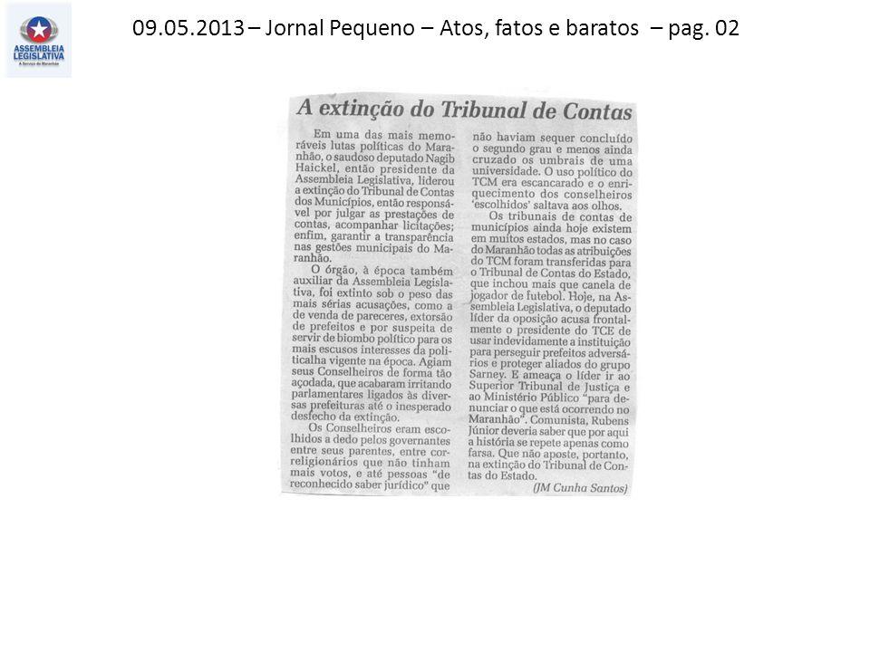 09.05.2013 – Jornal Pequeno – Atos, fatos e baratos – pag. 02